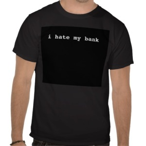 i_hate_my_bank_shirt-rf736a59ecef543ab98414d26a22206de_va6lr_512
